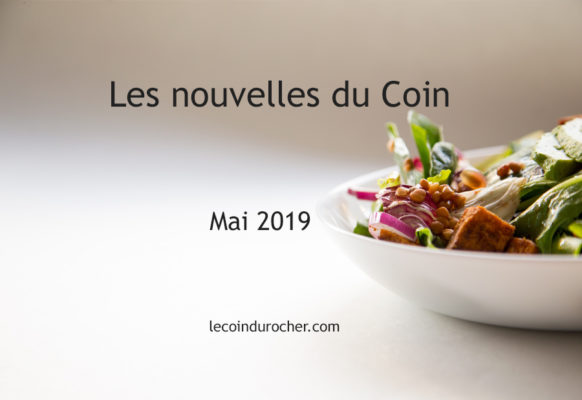 Mai 2019 Newsletter Le Coin restaurant May 2019